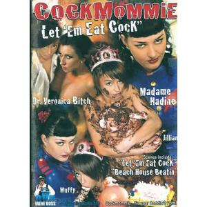 Cockmommie Let Em Eat Cock