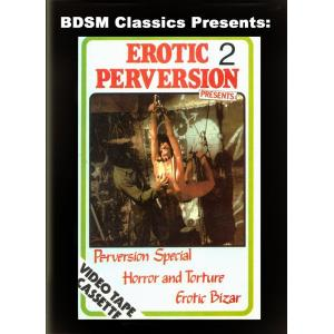 Erotic Perversions 2