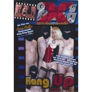 Gangbang Hang Up