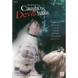 Caught By Devils Hands