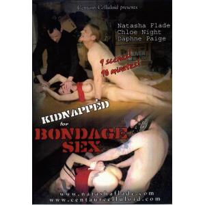 Kidnapped For Bondage Sex