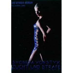 Syonera Von Styx - Zucht Und Straffe