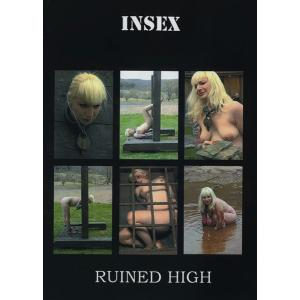 Insex - Ruined High