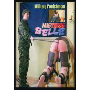 Military Punishment - Mistress Belle