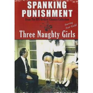 Spanking Punishment - Three Naughty Girls