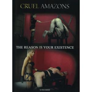 Cruel Amazons - The Reason is your Existence