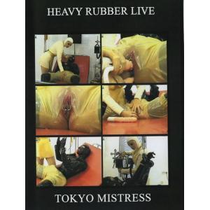 Heavy Rubber Live - Tokyo Mistress