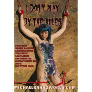 Michael Kahns World - I don't play by the rules