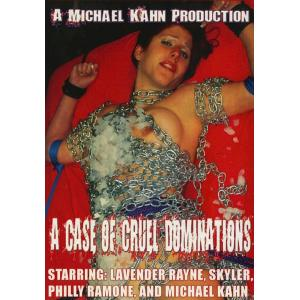 Michael Kahns World - A Case of cruel domination