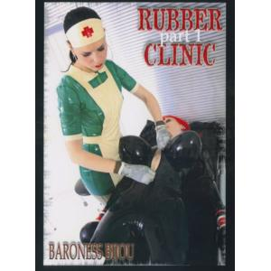 Baroness Bijou - Rubber Clinic 3 Part 1 & 2