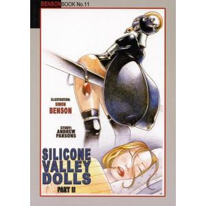 Bensonbook No.11 - Silicone Valley Dolls Part 3