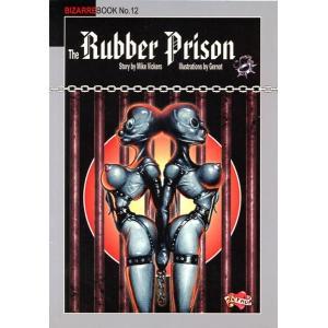 Bizarrebook No.12 - The Rubber Prison