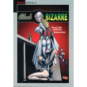 Bizarrebook No.13 - Club Bizarre