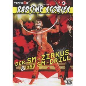 Badtime Stories - SM-Zirkus & SM-Drill