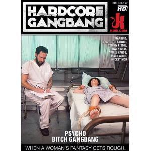 Hardcore Gangbang - Psycho Bitch Gangbang