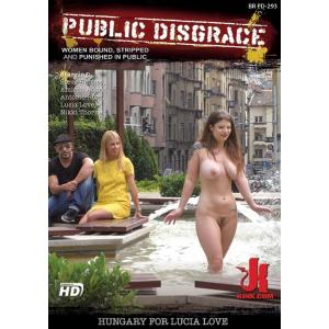 Public Disgrace - Hungary For Lucia Love
