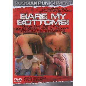 Russian Punishment - Bare My Bottoms