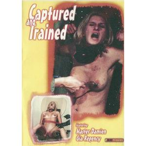Captured And Trained