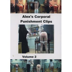 Alex's Corporal Punishments - Vol.2