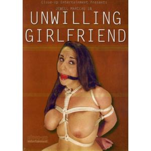 Unwilling Girlfriend