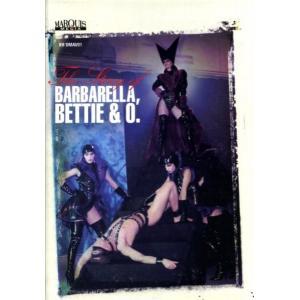The story of Barbarella, Bettie & O