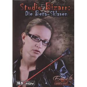 Studio Bizarr - Die Beta-Sklaven
