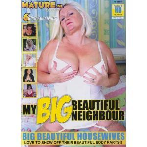 My Big Beautiful Neighbour