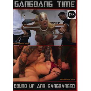 Gangbang Time - Bound Up and Gangbanged