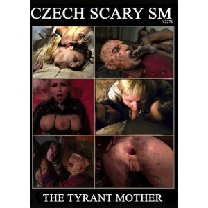 The Tyrant Mother
