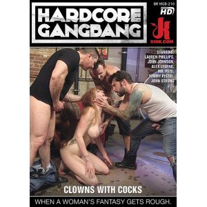 Hardcore Gangbang - Clowns With Cocks