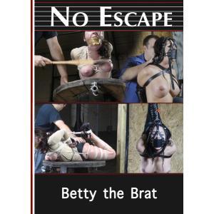 No Escape - Betty The Brat