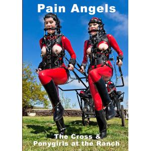 Pain Angels - The Cross & Ponygirls at the Ranch