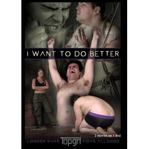 Topgrl - I want to do it better