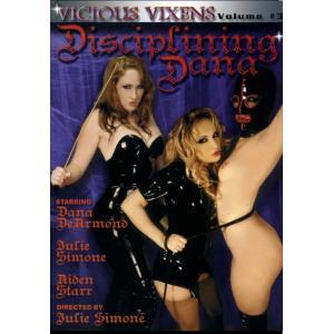 Vicious Vixens Disciplining Dana