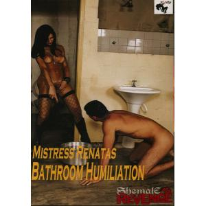 Shemale Revenge Mistress Renata's Bathroom Humiliation