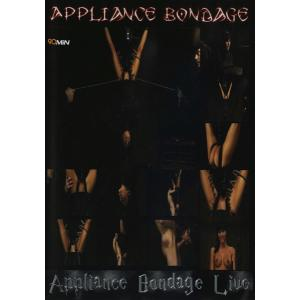 Appliance Bondage Live 2