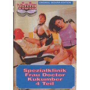 Viola Bizarr 24 - Special Klinik Frau Kukumber Teil 4