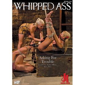Whipped Ass - Asking for Trouble