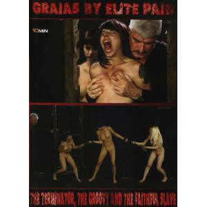 Graias by Elite Pain - The Terminator The Groovy and the Faithful Slave
