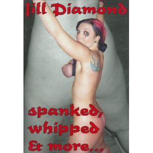 Lill Diamond - Spanked, Whipped And More