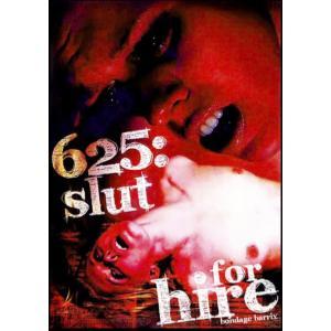 625. Slut for Hire