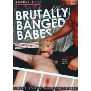 Brutally Banged Babes