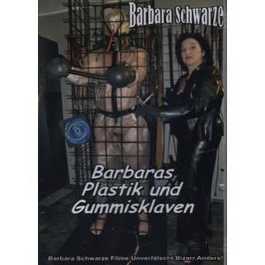 Barbaras Plastik und Gummisklaven