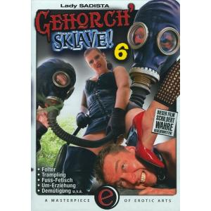 Gehorch' Sklave 6