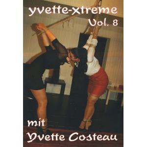 Yvette Xtreme Vol. 8