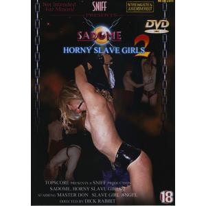 Sadome - Horny Slave Girls 2