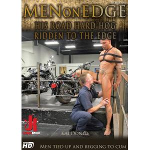 Men on Edge - His Road hard hog ridden to the edge