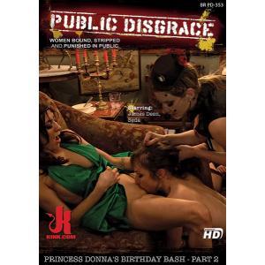 Public disgrace - Princess Donna's birthday bash Part 2