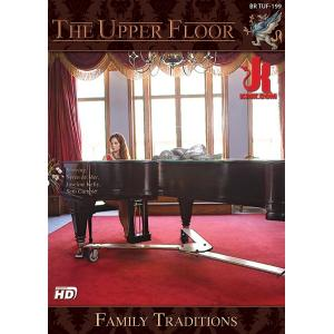The Upper Floor - Family Traditions