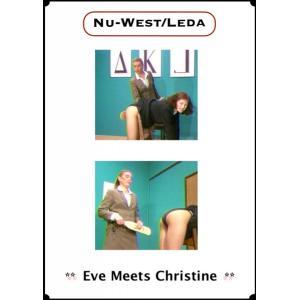 Nu West Leda - Eve Meets Christine